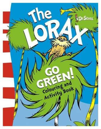 "Книга HarperCollins Publishers Dr. Seuss ""The Lorax Go Green Colouring and Activity Book"""