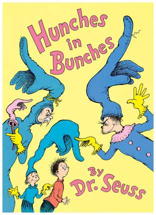 "Книга Harper Collins Publishers Dr. Seuss ""Hunches in Bunches"""