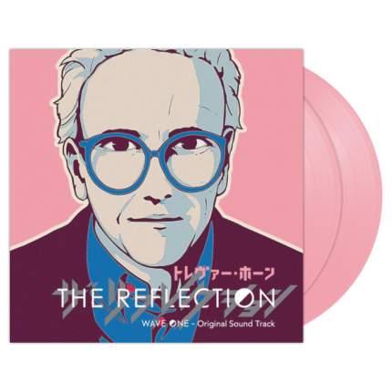 """Виниловая пластинка Trevor Horn """"The Reflection Wave One (Original Soundtrack)"""" (2LP)"""