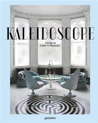 Книга Kaleidoscope, Living in Color and Patterns