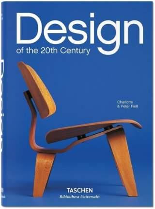 Книга Fiell C, Design Of The 20th Century