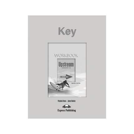 Upstream, A2, Elementary, Workbook Key, Ответы к Рабочей тетради