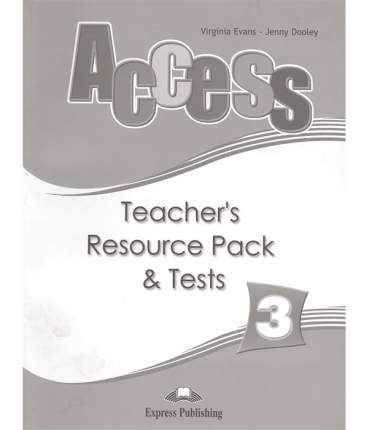 Access 3. Teacher'S Resource Pack. Pre-Intermediate. комплект для Учителей