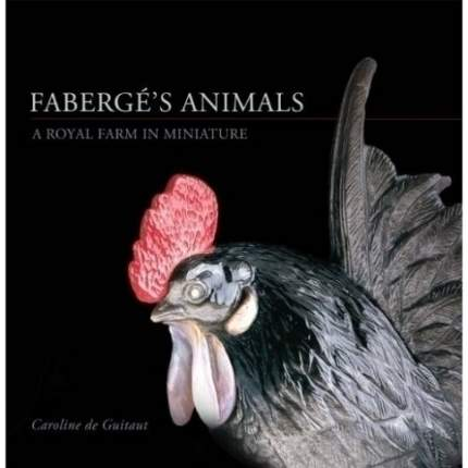 Faberge's Animals, A Royal Farm in Miniature