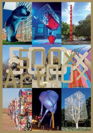 500x Art in Public, Masterpieces from the Ancient World to the Present