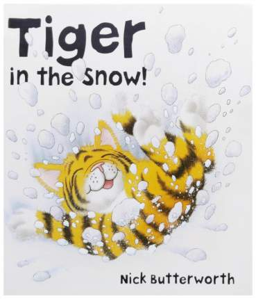 "Книга HarperCollins Publishers Butterworth Nick ""Tiger in the Snow!"""