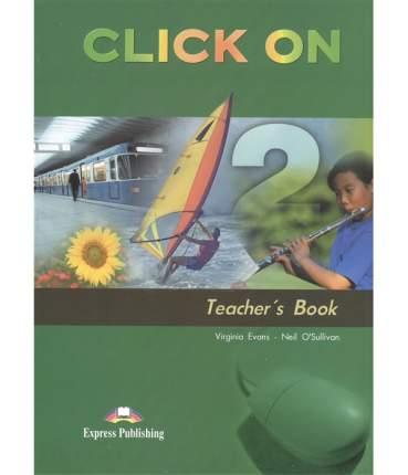 Click On 2. Teacher'S Book. (Interleaved). Elementary. книга для Учителя