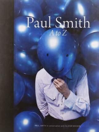 Paul Smith, A to Z
