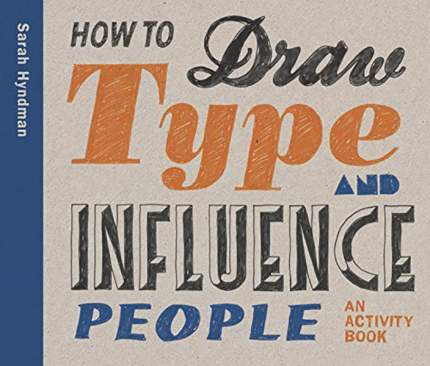 Книга How to Draw Type and Influence People, An Activity Book