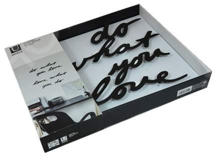 Надпись декоративная Umbra Do what you love 470170-040 Черный