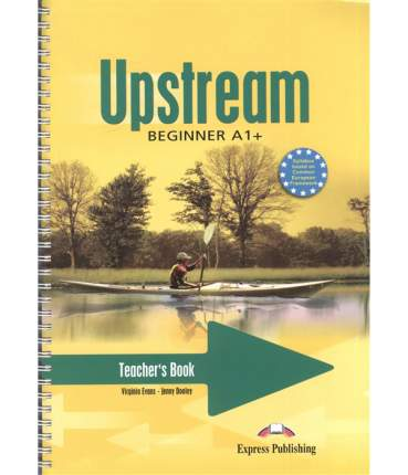 Upstream. A1+. Beginner. Teacher'S Book. (Interleaved). книга для Учителя