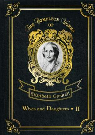 Wives And Daughters Ii