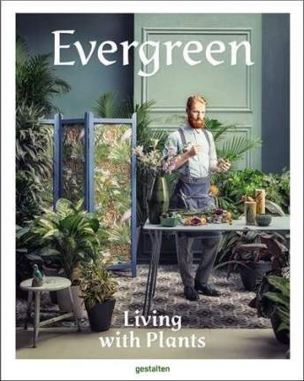 Книга Evergreen, Living with Plants