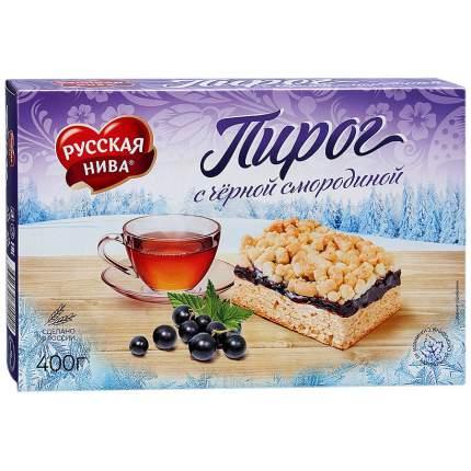 Пирог Русская Нива с черной смородиной 400 г