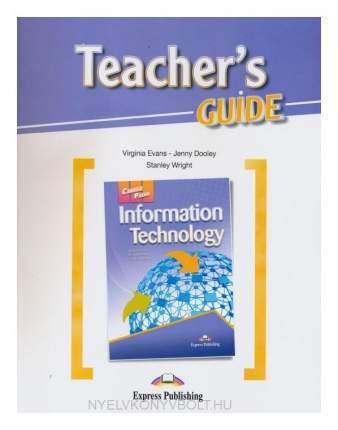 Information Technology. Teacher'S Guide. книга для Учителя