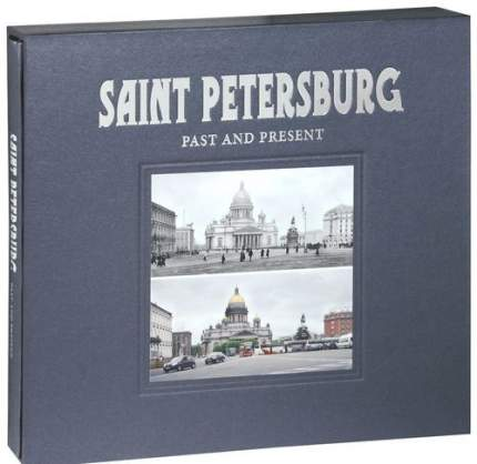 Saint Petersburg: Past And Present