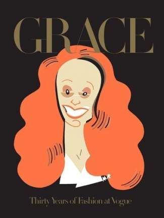 Книга Grace , Thirty Years of Fashion at Vogue