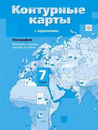 Душина География 7 кл Материки Океаны народы и Страны контурные карты С Заданиями (