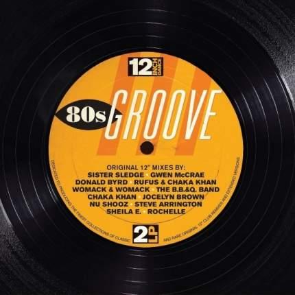"Виниловая пластинка  Various Artists ""12 Inch Dance: 80s Groove"" (2LP)"