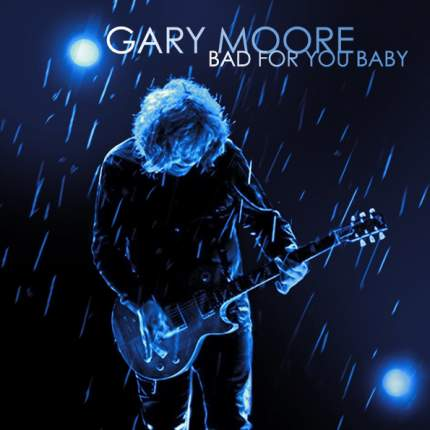 Аудио диск Gary Moore Bad For You Baby (RU)(CD)