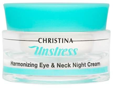 Крем для глаз Christina Unstress Harmonizing Eye & Neck Night Cream 30 мл
