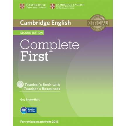 Complete First. Teacher'S Book With Teacher'S Resources