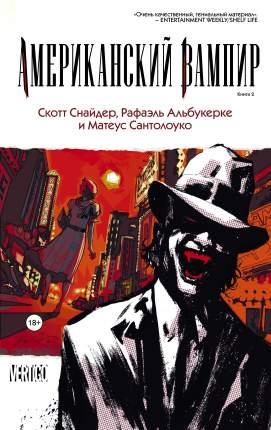 Американский вампир, Книга 2