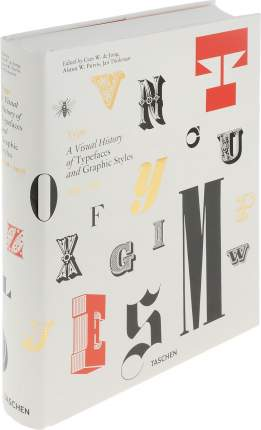 Книга Type, A Visual History of Typefaces and Graphic Styles, 1628-1938