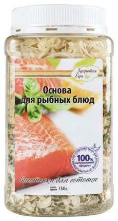 Основа для рыбных блюд  Здоровая еда сушеная 150 г