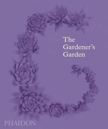 Книга The Gardener's Garden