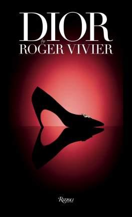 Книга Dior by Roger Vivier