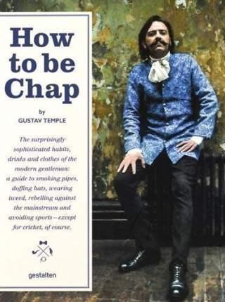 Книга How To Be Chap