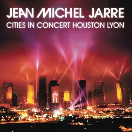 Jean-Michel Jarre Cities In Concert Houston Lyon (RU)(CD)