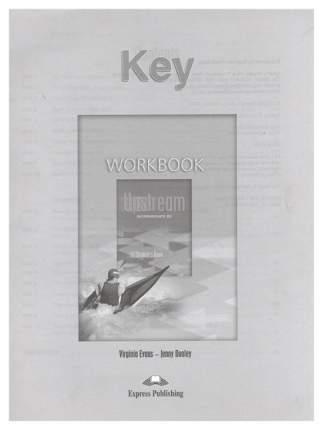 Upstream B2. Intermediate Workbook Key. Ответы к Рабочей тетради