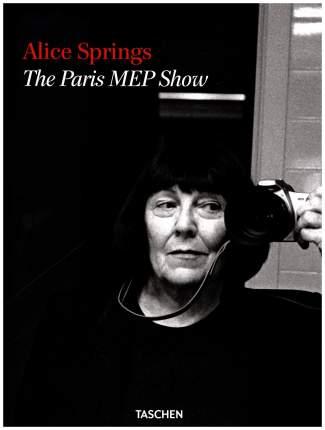 Книга Alice Springs: The Paris MEP Show