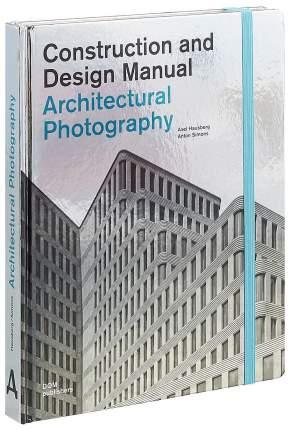Книга Architectural Photography
