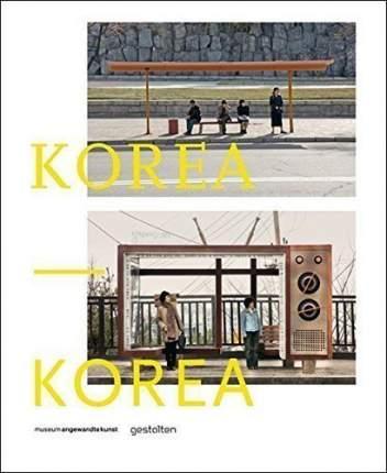 Книга Korea – Korea, A Photo Project by Dieter Leistner