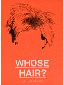 Книга Whose Hair?