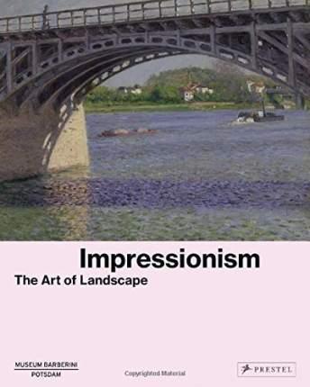 Книга Impressionism, The Art of Landscape