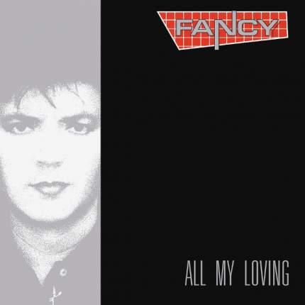 """Виниловая пластинка Fancy """"All My Loving"""" (LP)"""
