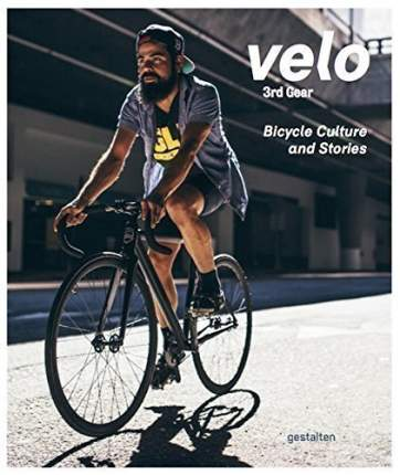 Книга Velo 3rd Gear, Bicycle Culture and Stories