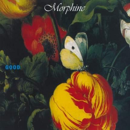 Виниловая пластинка LP Morphine: Good