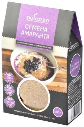 Семена амаранта Polezzno 300 г