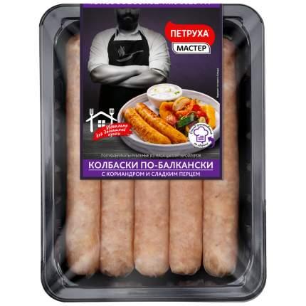 Колбаски Петруха по-балкански охлажденые из мяса курицы 600 г